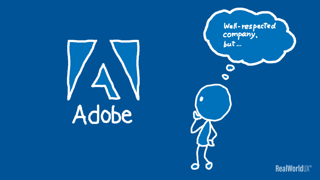 AN illustration of the author looking at Adobe as a well-respected company.