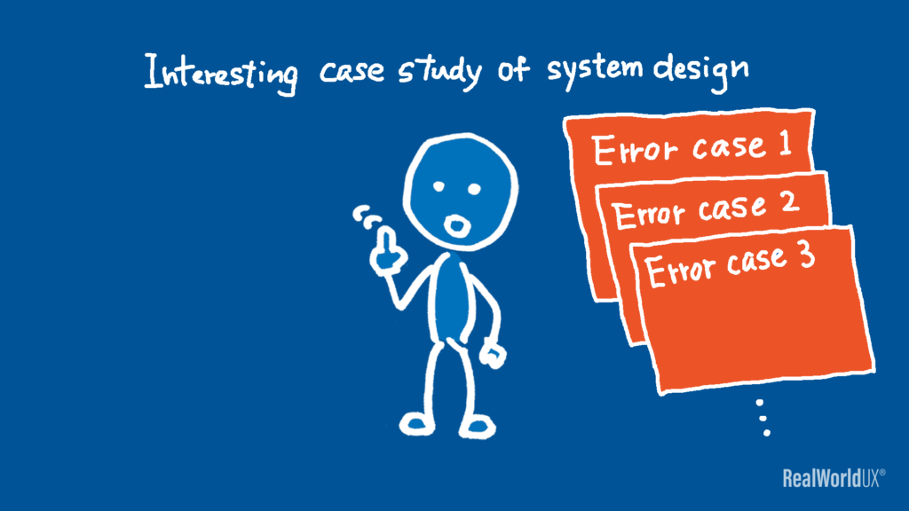 An illustration of the author pointing out that this is an interesting case study of system design, considering various error cases.
