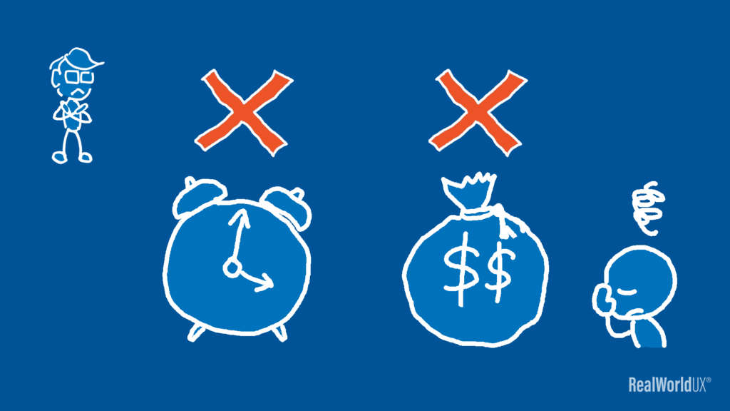 An illustration showing a manager saying that he has no time and money for user research.