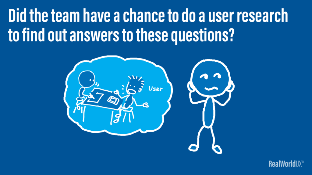 An illustration of a UX designer asking a question to himself, whether the team had a chance to do a user research.